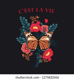 """Slogan Butterfly with blooming flower vector.  wording in french """"C'EST LA VIE"""" means"""" IT'S LIFE """"graphic print, fashion drawing for t-shirts .Vector stickers,print, patches vintage on black backgroun"""