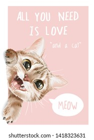 slogan with cute cat leans out illustration