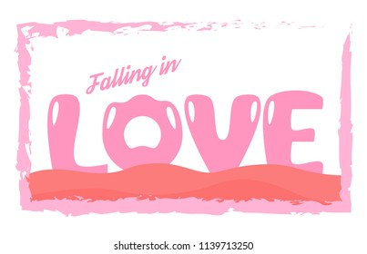 Slogan design in love concept for advertisement, T shirt, cover, banner, template, apparel and brochure. Vector illustration in flat design with pink colors.