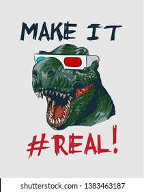 slogan with dinosaur head in 3d glasses illustration
