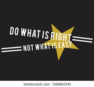 slogan do what is right not what is easy