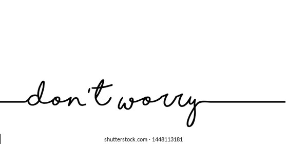 Slogan don't worry Be happy line pattern Vector fun funny icon sign signs symbol Emotion emoticons smiley faces face emoji doodle Happy World Smile Day don t worry dont worry Motivation quote chill