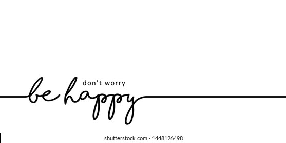Slogan don't worry Be happy line pattern Vector fun funny icon icons sign signs symbol Emotion emoticons smiley faces face emoji doodle Happy World Smile Day don t worry dont worry chill