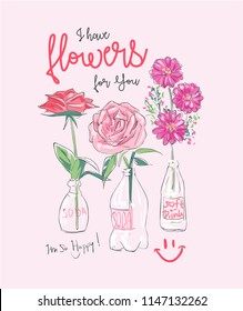 slogan with flowers in glass bottle illustration