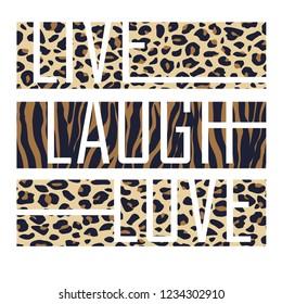 Slogan graphic animal skin