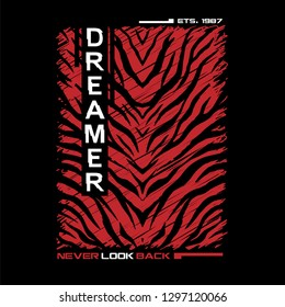 Slogan Graphic with Colorful Animal Skin for Tshirt. Typography Slogan DREAMER - Vector Print Poster