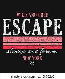 slogan graphic for t-shirt