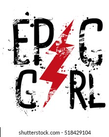 slogan graphics for t-shirts,epic girl