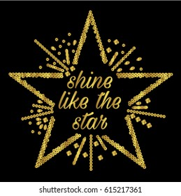 slogan graphics for t-shirts,shine like the star
