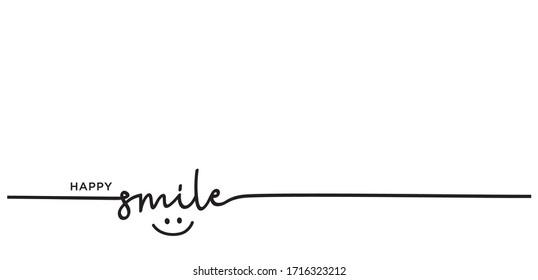 Slogan happy smile vector design, inspiration message moment smile. vector of happy smile. motivation with happy smile.