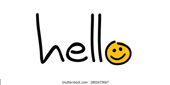 slogan hello. World hello day sign. You welcome. November 21. Funny cartoon drawing greeting phrase. Relaxing and chill, motivation and inspiration message concept. Possitive emotions quotes. Say hey.