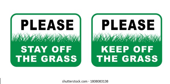 Slogan keep off the grass or please stay off the grass sign. Vector green lawns quote Stop halt allowed Do not enter or entry No ban, allowed no walking people. Stepping symbol Do not steps. No dogs