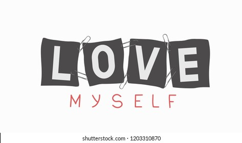 slogan love myself with paper clips for t-shirts and other
