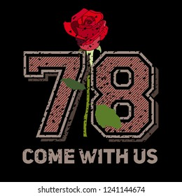 Slogan with numbers and rose print design, t shirt vector tee grapic design. On black background.