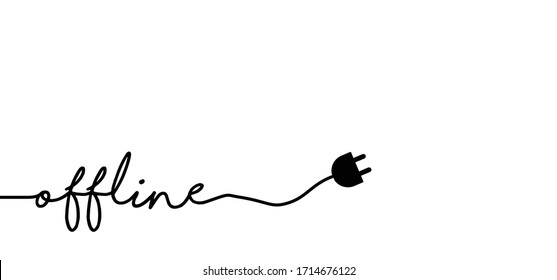 Slogan offline day Funny vector  motivation, inspiration quote Networking no internet concept Offline or online and unplugged or unplug Family break time  Disconnected 404 No Wifi signal Unplugging
