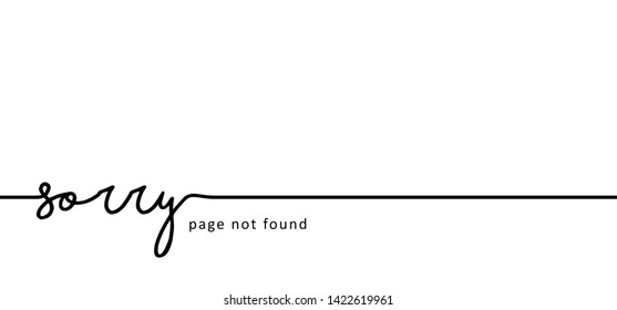 Slogan oops I'm so sorry. Funny vector electric quotes for motivation, networking internet concept. Page not found, 404 error. Offline or online and unplugged sign. Under construction, broken cable.