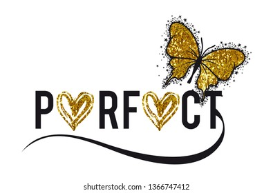 slogan perfect butterfly illustration