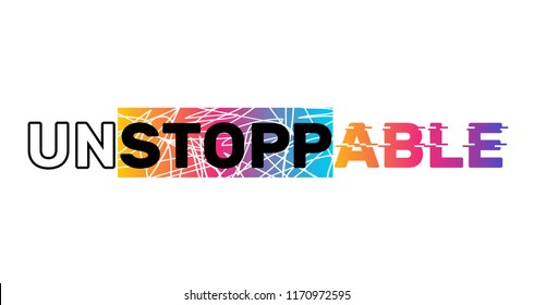Slogan print college cool gradient sketch.Unstoppable Active Sport Negative Space Typography modern Fashion for T-shirt and apparels graphic vector Print.