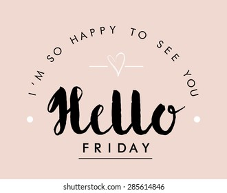 Slogan print ''Hello Friday'',in vector.