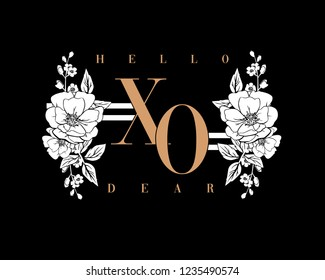 Slogan print for t shirt design. Hello dear xo.