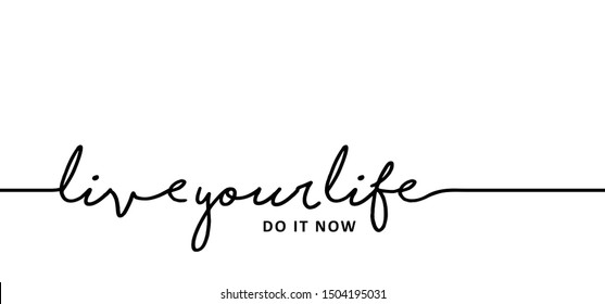 Slogan quote Live your life do it now live your dream World sleep day sleeping Lazy day dream day happy day Keep calm holliday relax chill do it vector icon icons sign signs fun funny dont dream