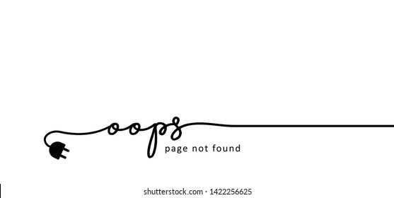 Slogan quote oops I'm so sorry shit Sorry page not found 404 error Offline Online Unplugged Unplug no network Connection icon icons sign signs Vector fun funny Website under construction  No wiffi
