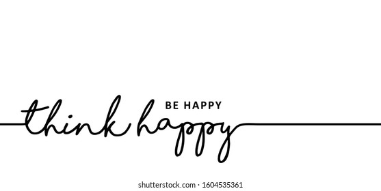 Slogan quote think happy be happy Vector icon icons sign fun  positive motivational motivation inspirational Live in the moment and relax Chill Just relax Lazy Day relaxing moments don't worry time