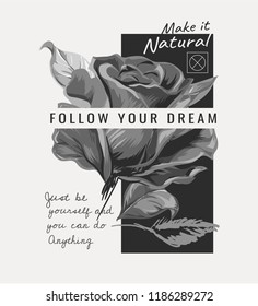 slogan with rose b/w illustration