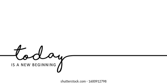 Slogan today is a new beginning or start. Inspirational, motivational ideas concept quotes. Monday, tuesday, wednesday thursday, friday, saturday, sunday sabbath day, Relaxing weekend fitness time.