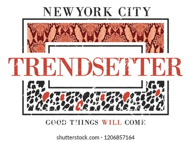 Newyork city trendsetter slogan print with animal texture, t-shirt graphic print animal texture.
