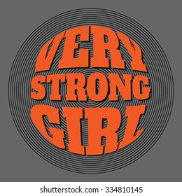 Slogan: Very strong girl. Vector illustration, typography, t-shirt graphics, poster, banner, flyer, postcard.