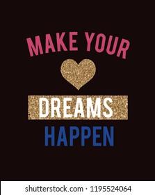 slogans dreams heart