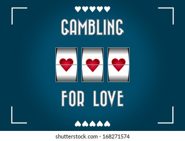 Slot machine greeting card gambling for love