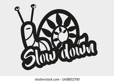 Slow down lettering with cute snail