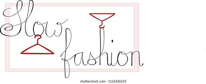 """Slow fashion concept. Lettering in classic style """"slow fashion"""" and clothes hanger as clothing and fashion symbol."""