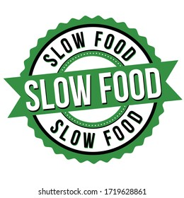 Slow food label or sticker on white background, vector illustration