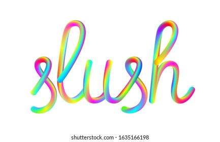 slush calligraphic hand-drawn vibrant colorful lettering text isolated on white background, stock vector illustration clip art