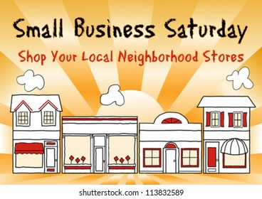 Small Business Saturday encourages shopping at small and local, brick and mortar neighborhood businesses. An American promotion held on the Saturday after Thanksgiving. EPS8 compatible.