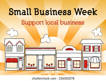 Small Business Week, Main Street USA, honors and celebrates American local small business owners and neighborhood entrepreneurs, gold ray background. EPS8 compatible.