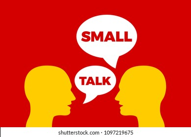 Small talk / Smalltalk - informal communication and talking between two people. Socialization of persons through language and verbal interaction. Vector illustartion.
