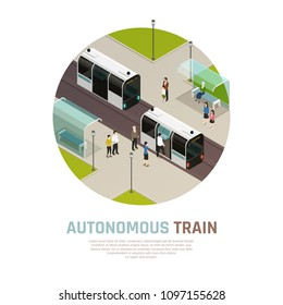 Smart city with autonomous transport, isometric round composition with driverless train with passengers on station vector illustration