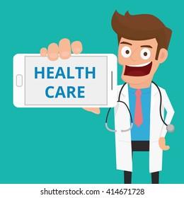 Smart doctor holding smart phone show message HEALTH CARE. Cartoon Vector Illustration.