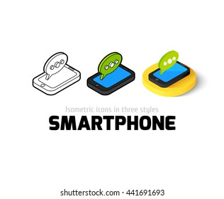 Smartphone icon, vector symbol in flat, outline and isometric style