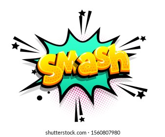 Smash cartoon funny retro candy comic font. Explosion isometric text shock phrase pop art. Colored comic text speech bubble. Positive glossy sticker cloud vector illustration.