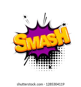 Smash splash comic text sound effects pop art style. Vector speech bubble word and short phrase cartoon expression illustration. Comics book colored background template.