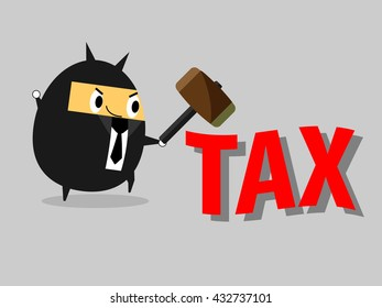 Smash TAX. Businessman know how to reduce tax. Business vector illustration cartoon character abstract