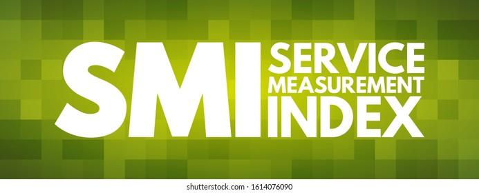 SMI - Service Measurement Index acronym, business concept background