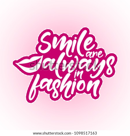 Smile Always Fashion Motivational Quotes Hand Stock Vector Royalty