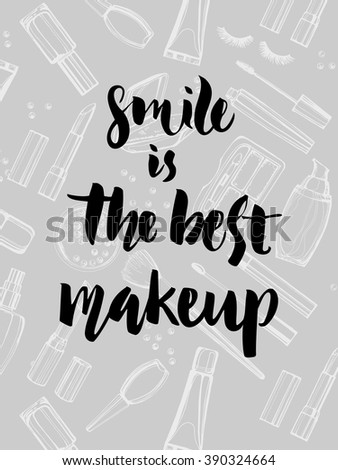 Smile Best Make Up Inspirational Quote Stock Vector Royalty Free