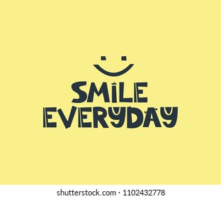 Smile everyday slogan